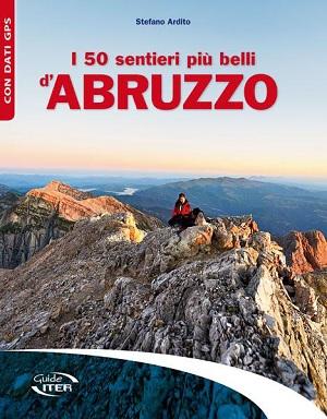 I 50 sentieri più belli d'Abruzzo-ardito